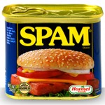 Spam for Dinner Again?